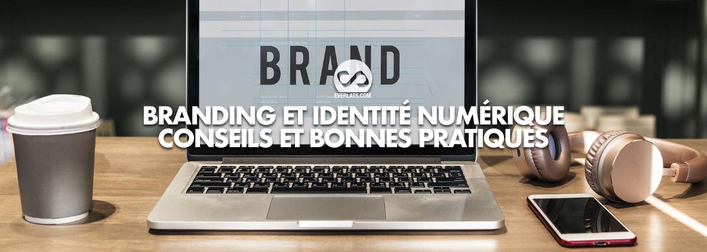 Branding et identité numérique